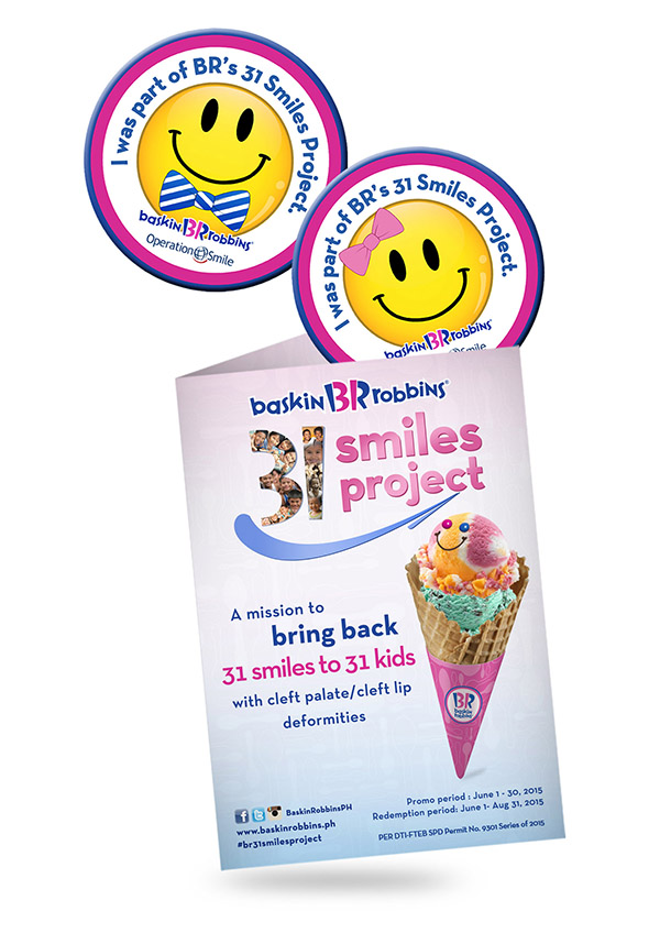 Customers can also buy a limited edition campaign badge with frequency card for only P100 and get a free junior scoop of ice cream. The proceeds of the badge sales will go towards funding the BR 31 Smiles Project.