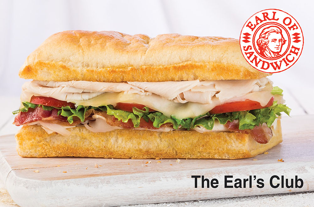 THE EARL'S CLUB Turkey, bacon, Swiss, lettuce, tomato, and sandwich sauce